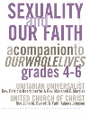 Sexuality and Our Faith, Grades 4-6