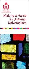 Making a Home in Unitarian Universalism