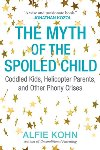 Myth of the Spoiled Child