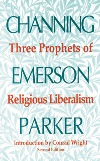 Three Prophets of Religious Liberalism