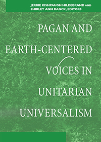 Pagan and Earth-Centered Voices in Unitarian Universalism