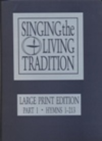 Singing the Living Tradition Large Print Hymnal