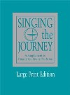 Singing the Journey Large Print (Keyboard) Edition