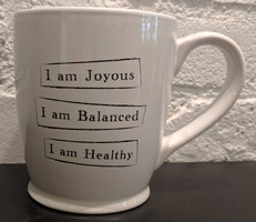 Joyous, Balanced, Healthy Cup