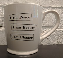 Peace, Beauty, Change Cup