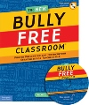 The New Bully Free Classroom