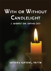 With or Without Candlelight