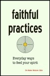 Faithful Practices