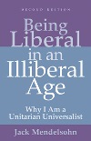 Being Liberal in an Illiberal Age