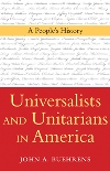 Universalists and Unitarians in America