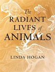The Radiant Lives of Animals