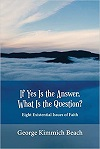 If Yes Is the Answer, What Is the Question?