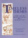 Timeless Themes