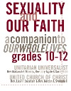 Sexuality and Our Faith, Grades 10-12