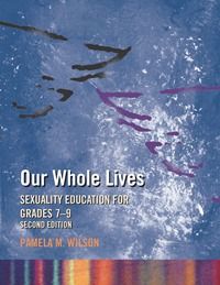 Our Whole Lives, Grades 7-9, Second Edition