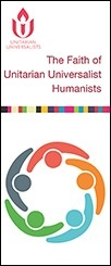 The Faith of Unitarian Universalist Humanists