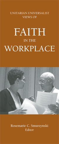 UU Views of Faith in the Workplace
