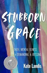 Stubborn Grace