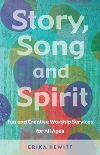 Story, Song and Spirit