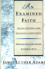 An Examined Faith