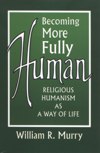 Becoming More Fully Human