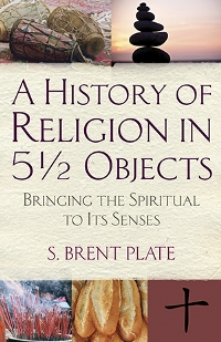 A History of Religion in 5 1/2 Objects