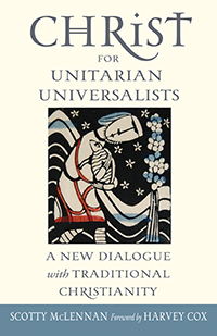 Christ for Unitarian Universalists