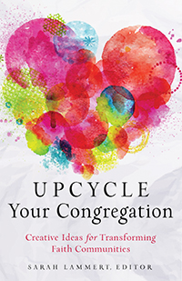 Upcycle Your Congregation
