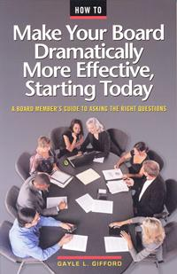 How to Make Your Board Dramatically More Effective Starting Today