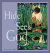 Hide-and-Seek With God