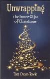 Unwrapping the Inner Gifts of Christmas