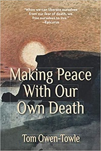 Making Peace with Our Own Death